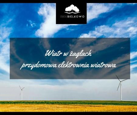 Wiatr w żaglach – przydomowa elektrownia wiatrowa.